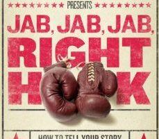 Continued Education – Gary Vaynerchuck – Jab Jab Jab, Right Hook