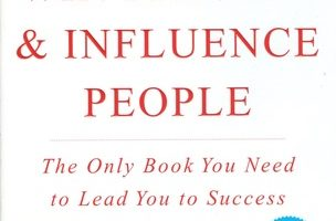 How to Win Friends & Influence People Summary Part 1
