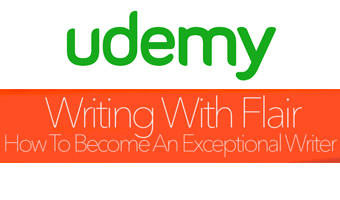 Udemy's Writing With Flair: Sec 1 Lec 1 – Intro & The World Of Elite Writing